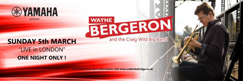 Yamaha Presents Wayne Bergeron